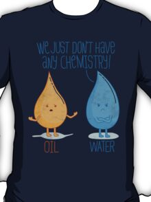 No Chemistry T-Shirt