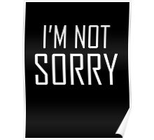 I'm Not Sorry Poster