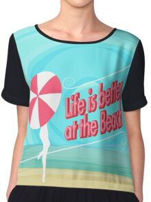 LIFE IS BETTER AT THE BEACH Chiffon Top