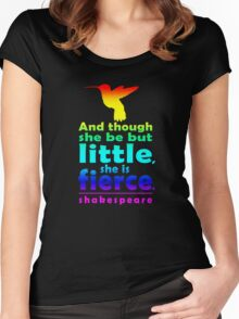 And though she be but little, she is fierce. Women's Fitted Scoop T-Shirt