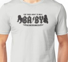 AC/DC Inspired - BABY For Those About to Walk Unisex T-Shirt