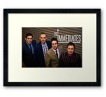 The Immediates full smart band  Framed Print
