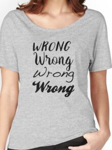 Sherlock - Wrong, Wrong, Wrong, Wrong Women's Relaxed Fit T-Shirt