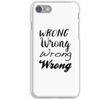 Sherlock - Wrong, Wrong, Wrong, Wrong iPhone Case/Skin