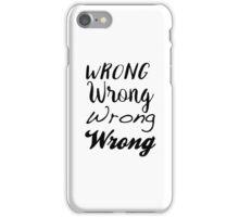 Sherlock - Wrong, Wrong, Wrong, Wrong iPhone Case/Skin