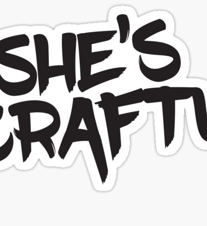 She's Crafty Sticker