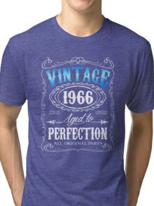 50th birthday gift for men Vintage 1966 aged to perfection 50 birthday Tri-blend T-Shirt