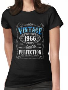 50th birthday gift for men Vintage 1966 aged to perfection 50 birthday Womens Fitted T-Shirt