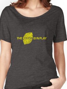 The Lemon is in Play Women's Relaxed Fit T-Shirt