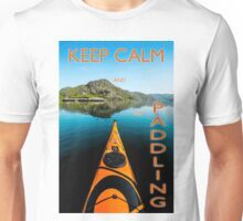 Keep calm and go paddling ! Unisex T-Shirt
