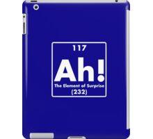 Ah, The Element of Surprise iPad Case/Skin