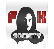 MR.ROBOT FUCK SOCIETY Poster