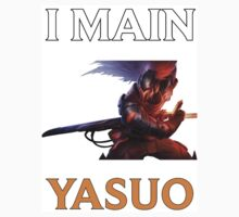 I main Yasuo - League of Legends Kids Tee