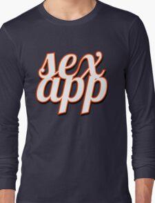 SEX APP Long Sleeve T-Shirt