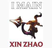I main Xin Zhao - League of Legends Kids Tee