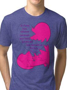 Broken heart for her Tri-blend T-Shirt