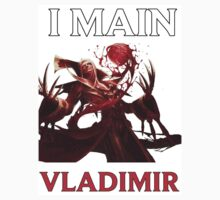 I main Vladimir - League of Legends Baby Tee