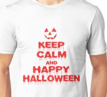 Keep Calm And Happy Halloween Unisex T-Shirt