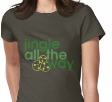 Jingle all the way Womens Fitted T-Shirt