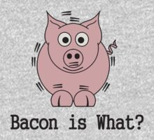 Bacon is What Kids Clothes