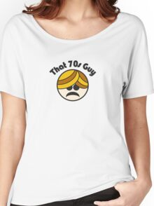 That 70s Guy Women's Relaxed Fit T-Shirt