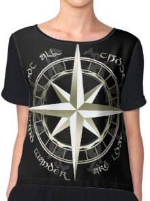 Not all those who wander are lost - J.R.R Tolkien Chiffon Top