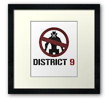 District 9 sign Framed Print
