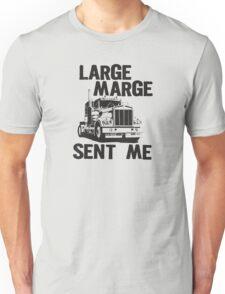 Large Marge Sent Me - Pee Wee Herman Unisex T-Shirt