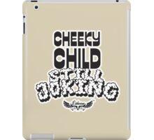 Cheeky Child iPad Case/Skin