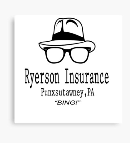 Ryerson Insurance - Groundhog Day Movie Quote Canvas Print