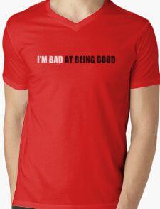 Bad at being Good Mens V-Neck T-Shirt
