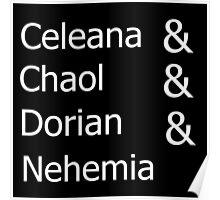 Celeana & Chaol & Dorian & Nehemia BLACK Poster