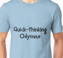 Quick-thinking Odysseus (Black) Unisex T-Shirt