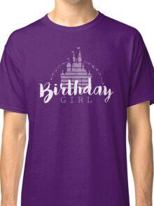 Birthday Girl Dreams Classic T-Shirt