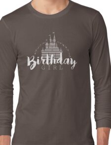 Birthday Girl Dreams Long Sleeve T-Shirt