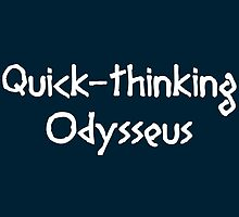 Quick-thinking Odysseus (White) by supalurve