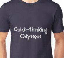 Quick-thinking Odysseus (White) Unisex T-Shirt