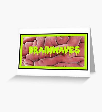 Brains! Greeting Card