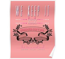 """""""We keep it hush hush undercover..."""" Poster"""