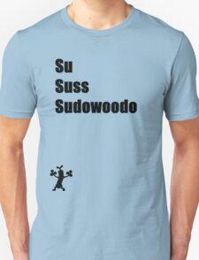 Sussudowoodo Unisex T-Shirt