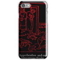 APPREHENSION OF A WITCH iPhone Case/Skin