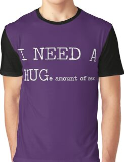 I need a hug... (version 2) Graphic T-Shirt