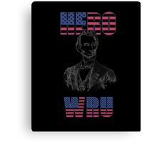 Abraham Lincoln tshirt hero wru - Abraham Lincoln USA shirt Canvas Print