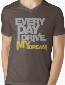 Every day i drive my dream (5) Mens V-Neck T-Shirt