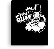 History Buff Historical teacher Lincoln T-Shirt Canvas Print