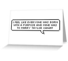 Taylor Caniff Greeting Card