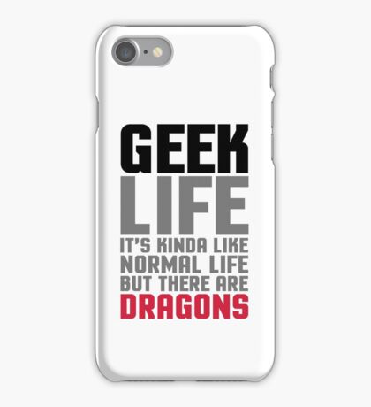 Geek Life Funny Quote iPhone Case/Skin