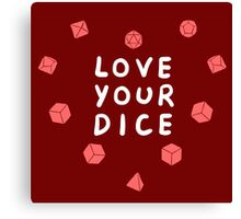 Love Your Dice Canvas Print