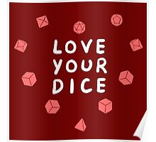 Love Your Dice Poster