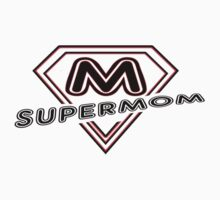 I Love my Super Mom  by roccoyou